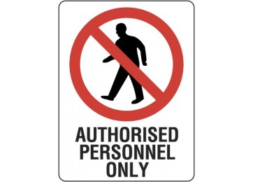 METAL SIGN AUTHORISED PERSONNEL - 450 X 300MM